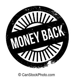 Money back stamp. Grunge design with dust scratches. Effects...