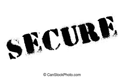 Secure stamp. Grunge design with dust scratches. Effects can...