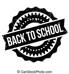 Back to school stamp. Grunge design with dust scratches....