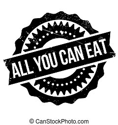 All you can eat stamp. Grunge design with dust scratches....