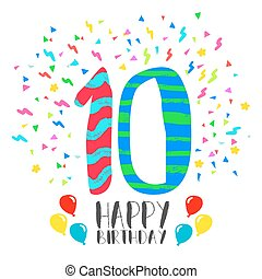 Happy Birthday card for 10 year kid fun party art - Happy...