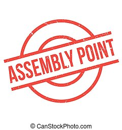Assembly Point rubber stamp. Grunge design with dust...