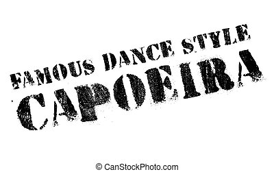 Famous dance style, Capoeira stamp. Grunge design with dust...