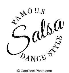 Famous dance style, salsa stamp. Grunge design with dust...