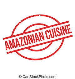 Amazonian Cuisine rubber stamp. Grunge design with dust...
