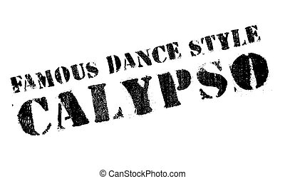 Famous dance style, Calypso stamp. Grunge design with dust...