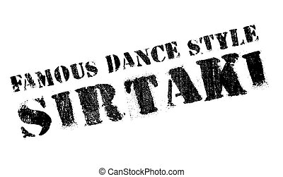 Famous dance style, sirtaki stamp. Grunge design with dust...