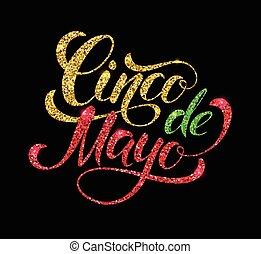 Cinco de Mayo glittering lettering design. Vector...