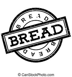 Bread rubber stamp. Grunge design with dust scratches....