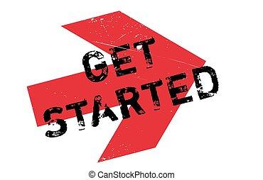 Get started stamp. Grunge design with dust scratches....