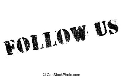Follow us stamp. Grunge design with dust scratches. Effects...