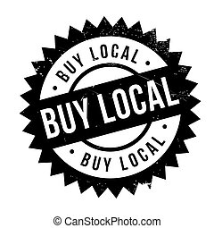 Buy local stamp. Grunge design with dust scratches. Effects...