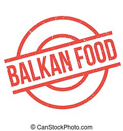 Balkan Food rubber stamp. Grunge design with dust scratches....