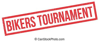 Bikers Tournament rubber stamp