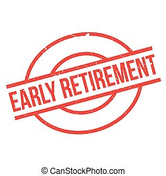 Early Retirement rubber stamp