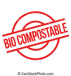 Bio Compostable rubber stamp. Grunge design with dust...