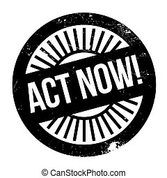 Act now stamp. Grunge design with dust scratches. Effects...