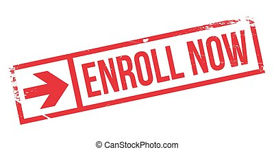 Enroll now stamp. Grunge design with dust scratches. Effects...