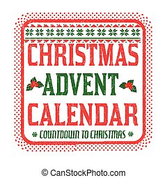 Christmas advent calendar sign or stamp - Christmas advent...