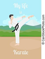 My life is karate poster
