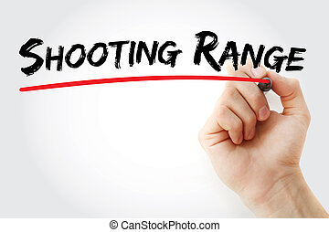Hand writing Shooting range with marker, concept background