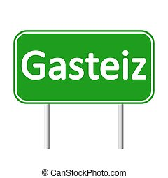 Gasteiz road sign. - Gasteiz road sign isolated on white...