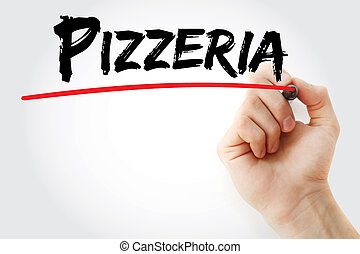 Hand writing Pizzeria with marker, concept background