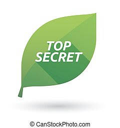 Isolated leaf icon with    the text TOP SECRET