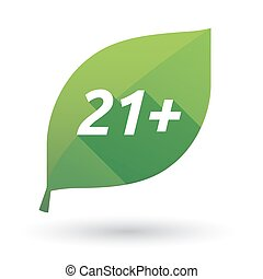 Isolated leaf icon with the text 21+ - Illustration of an...