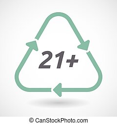 Isolated recycle sign with the text 21+ - Illustration of an...