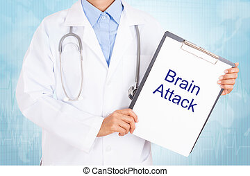 Doctor holding clipboard with brain attack text on a sheet...