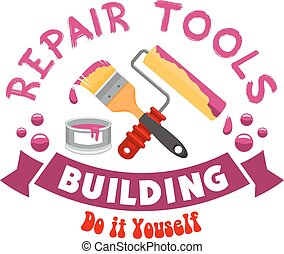 Repair work tools vector sign - Repair and home construction...
