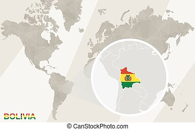 Zoom on Bolivia Map and Flag. World Map.