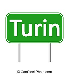 Turin road sign. - Turin road sign isolated on white...