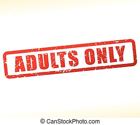 adults only stamp - Illustration of adults only stamp on...