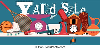 Yard sale sign - Yard sale banner with assorted household...