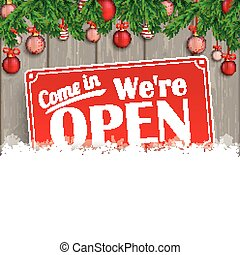 Christmas Baubles Twigs Wood Snow Open - We are open sign...