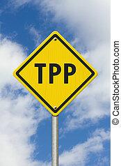 Trans-Pacific Partnership yellow warning road sign