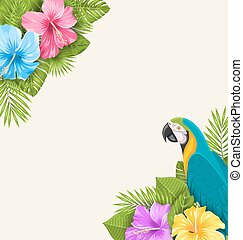 Summer Exotic Background with Parrot Ara, Hibiscus Flowers