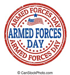Armed Forces Day sign or stamp - Grunge rubber stamp with...