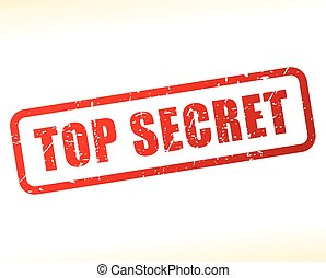 top secret stamp - Illustration of top secret stamp on white...
