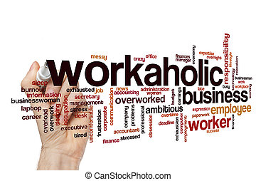 Workaholic word cloud concept