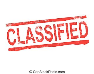 Classified Rubber Stamp - Classified grungy rubber stamp...