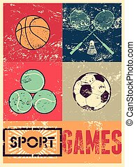Sport games. Typographic retro grunge poster. Basketball,...