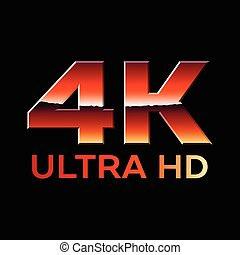 4k Ultra HD format logo with shiny chrome letters - 4k Ultra...