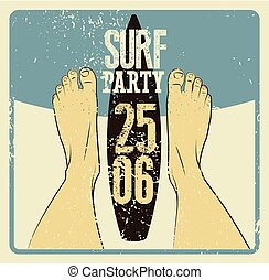 Typographic Surf Beach Party grunge vintage poster design. Retro vector illustration.