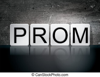 "Prom Tiled Letters Concept and Theme - The word ""Prom""..."