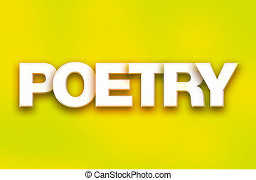 """Poetry Concept Colorful Word Art - The word """"Poetry"""" written..."""