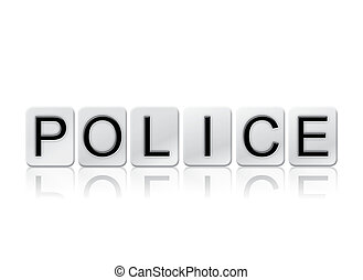 Police Isolated Tiled Letters Concept and Theme - The word...