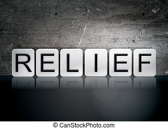 "Relief Tiled Letters Concept and Theme - The word ""Relief""..."